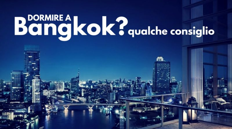 Dove dormire a Bangkok | You Thailandia