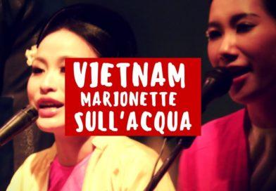 Vietnam, marionette sull'acqua