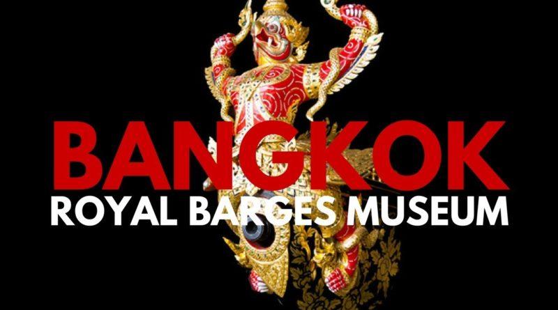 Il Museo delle Barche Reali di Bangkok