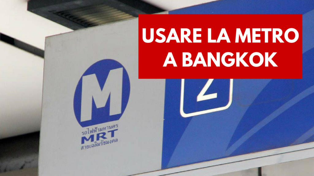 mezzi trasporto Bangkok metro