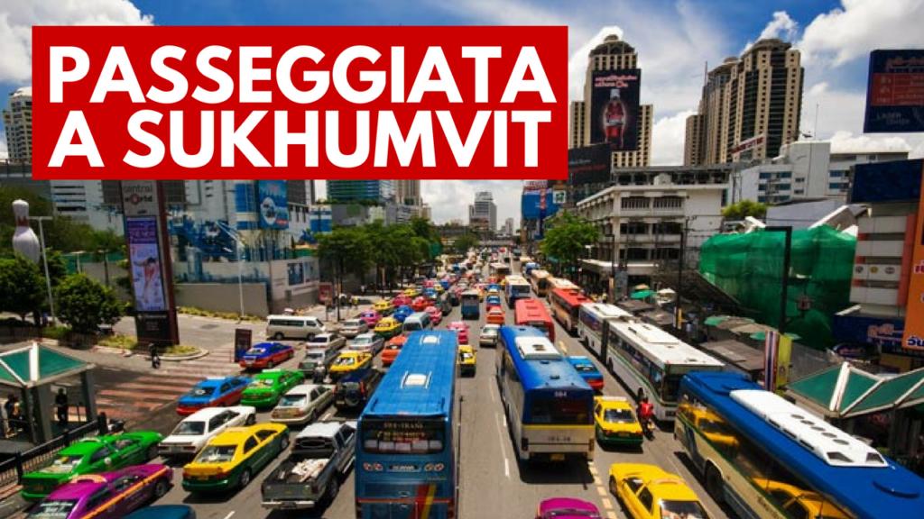 quartiere Sukhumvit Bangkok