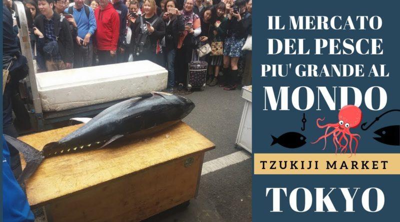 Il mercato ittico più grande al mondo