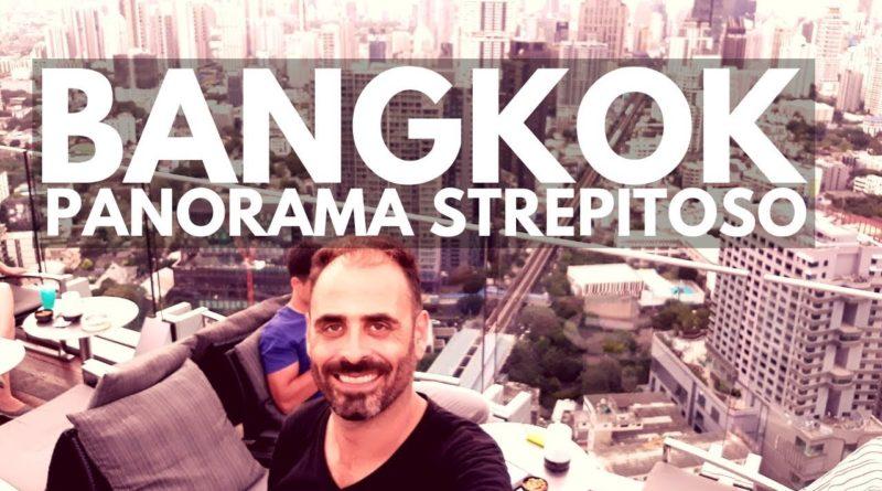 Bangkok, panorama strepitoso!