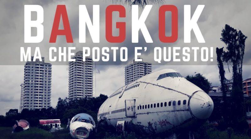 Bangkok e il cimitero degli aerei