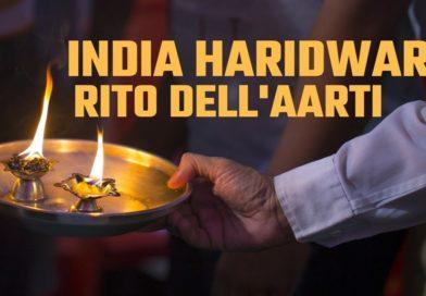 India, Haridwar e il rito dell'Aarti