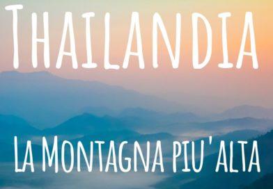 La montagna più alta della Thailandia