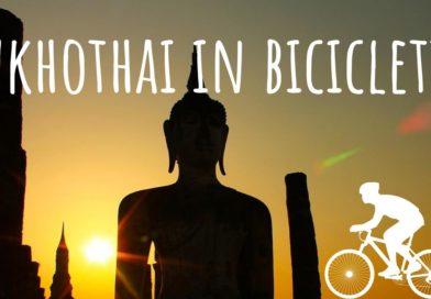 Thailandia, Sukhothai in bicicletta
